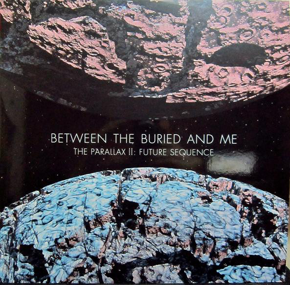 Between the Buried and Me — The Parallax II: Future Sequence