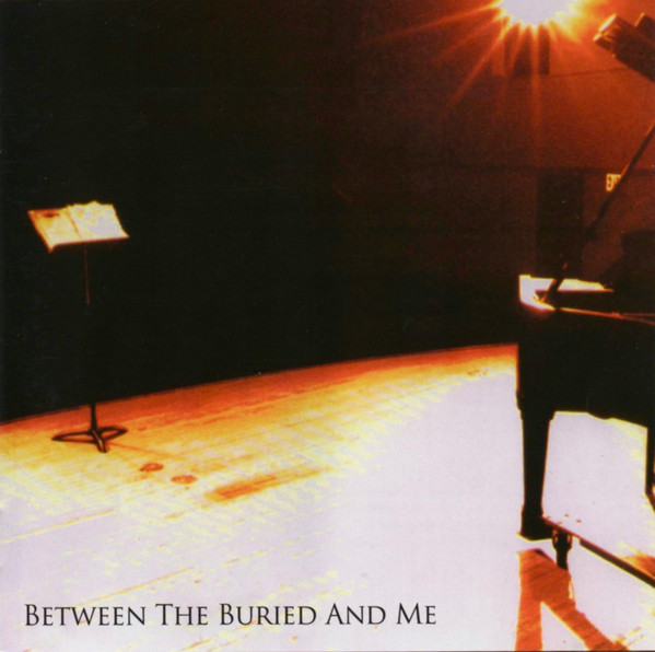 Between the Buried and Me — Between the Buried and Me