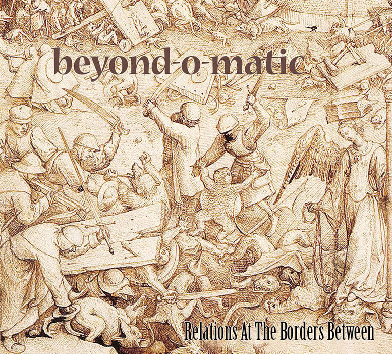 Beyond-O-Matic — Relations at the Borders Between
