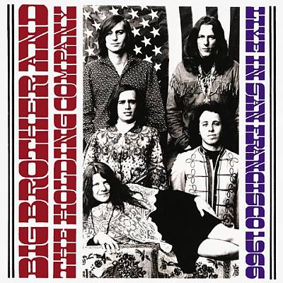 Big Brother & the Holding Company — Live in San Francisco, 1966