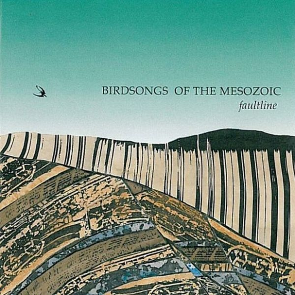 Birdsongs of the Mesozoic — Faultline
