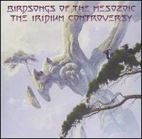 Birdsongs of the Mesozoic — The Iridium Controversy
