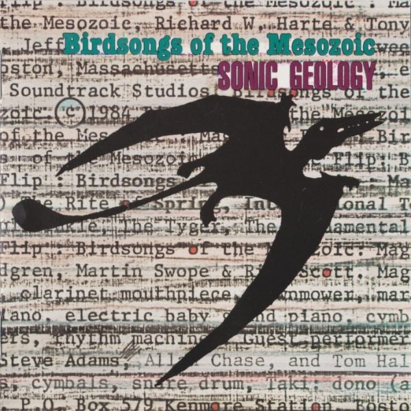 Birdsongs of the Mesozoic — Sonic Geology