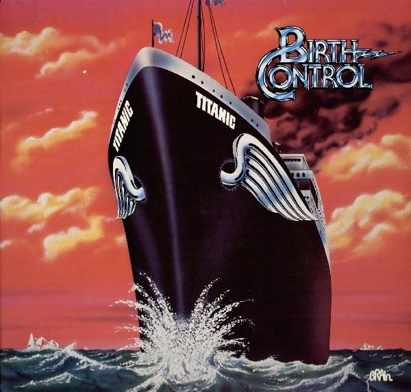 Birth Control — Titanic