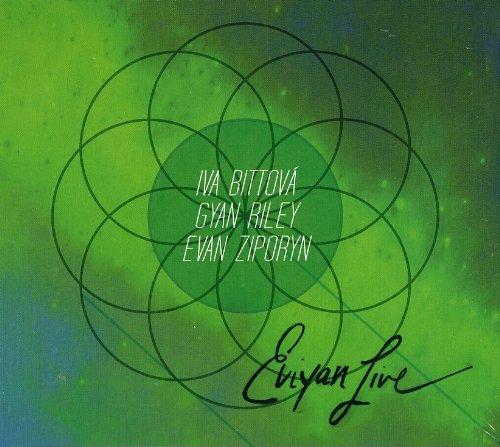 Iva Bittová / Gyan Riley / Evan Ziporyn — Eviyan Live