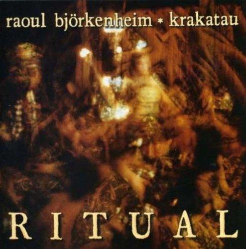 Raoul Björkenheim / Krakatau  — Ritual