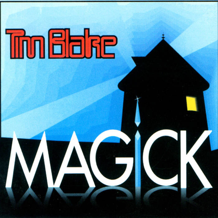 Tim Blake — Magick