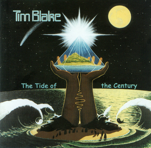 Tim Blake — The Tide of the Century