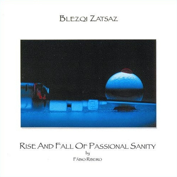 Rise and Fall of Passionate Sanity Cover art