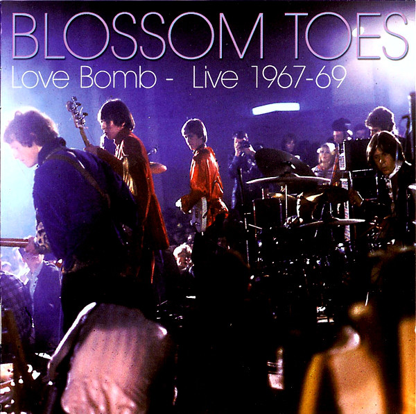 Blossom Toes — Love Bomb - Live 1967-69