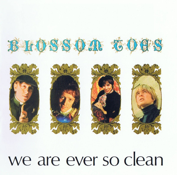 Blossom Toes — We Are Ever So Clean