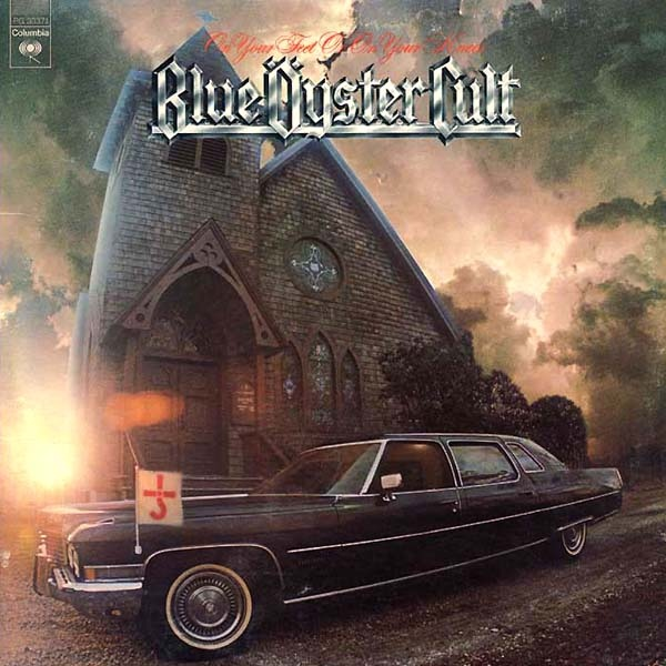 Blue Öyster Cult — On Your Feet or on Your Knees