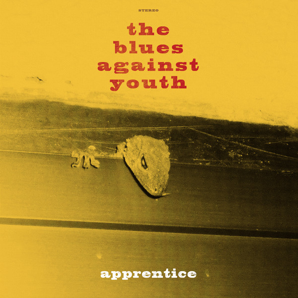 The Blues against Youth — Apprentice