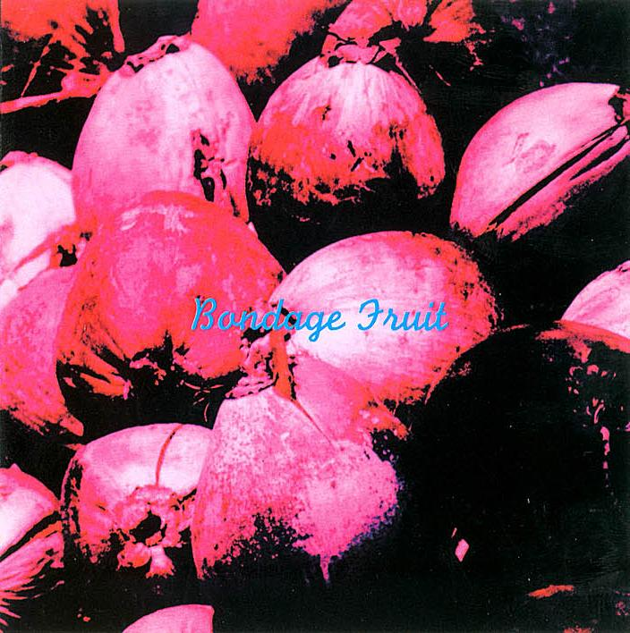 Bondage Fruit Cover art