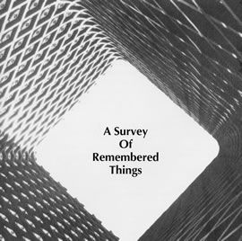 Richard Bone / John Orsi  — A Survey of Remembered Things