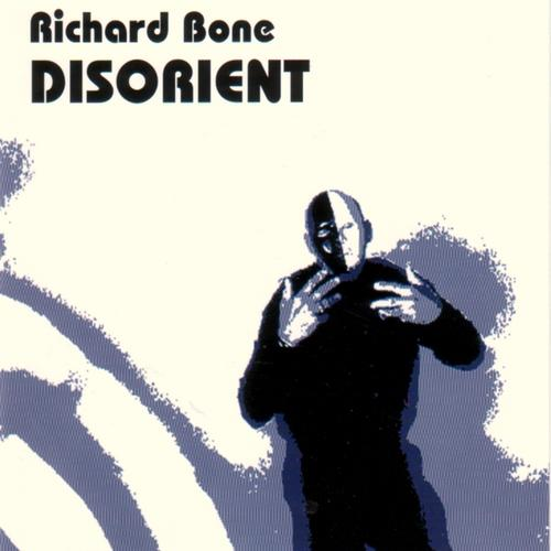 Richard Bone — Disorient