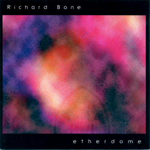 Richard Bone — Etherdome