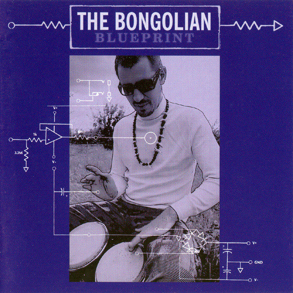 The Bongolian — Blueprint