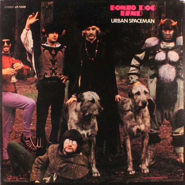 Bonzo Dog Band — Urban Spaceman