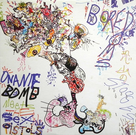 Boredoms — Onanie Bomb Meets the Sex Pistols