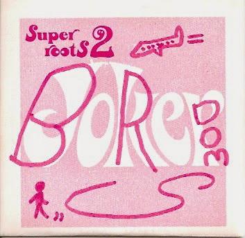 Boredoms — Super Roots 2