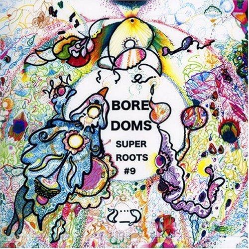 Boredoms — Super Roots 9