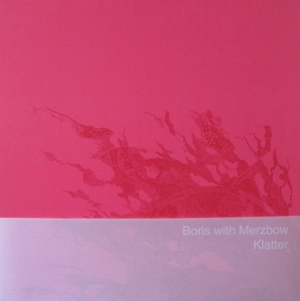 Boris with Merzbow — Klatter