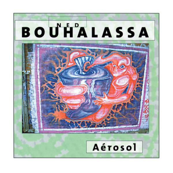 Ned Bouhalassa — Aérosol