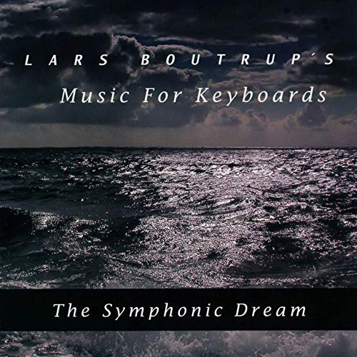 Lars Boutrup's Music for Keyboards — The Symphonic Dream