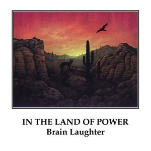 Brain Laughter — In The Land of Power