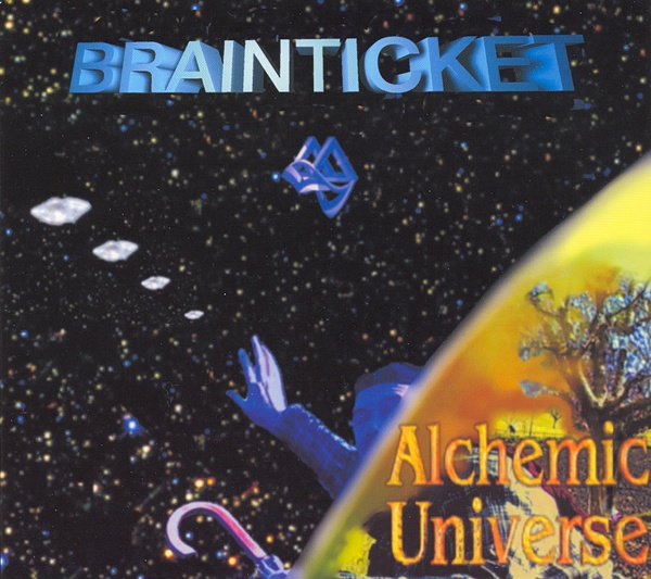 Brainticket  — Alchemic Universe