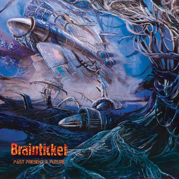 Brainticket — Past Present & Future