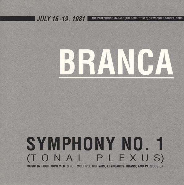 Glenn Branca — Symphony No. 1 (Tonal Plexus)