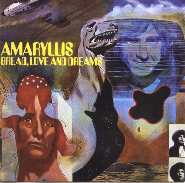 Bread, Love and Dreams  — Amaryllis