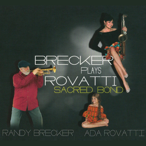 Brecker Plays Rovatti - Sacred Bond Cover art
