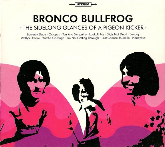 Bronco Bullfrog — The Sidelong Glances of a Pigeon Kicker