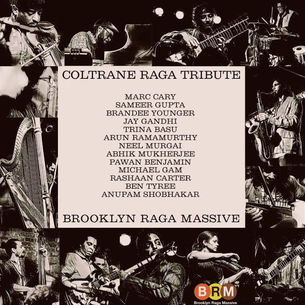 Brooklyn Raga Massive — Coltrane Raga Tribute