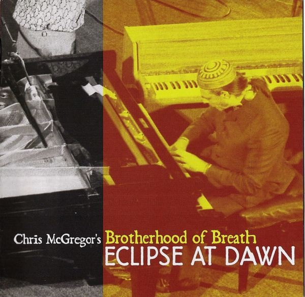 Chris McGregor's Brotherhood of Breath — Eclipse at Dawn