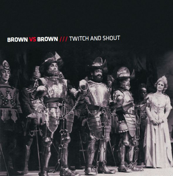 Brown vs Brown — Twitch and Shout