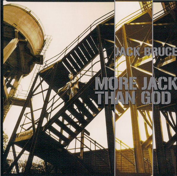 Jack Bruce — More Jack Than God