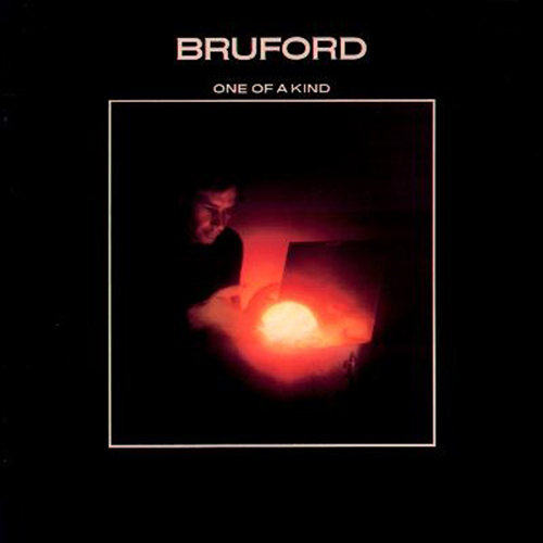 Bruford — One of a Kind