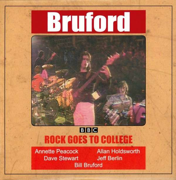 Bruford — Rock Goes to College