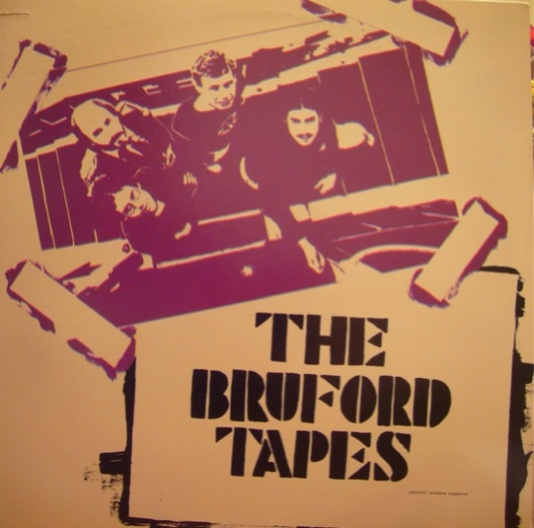 Bruford — The Bruford Tapes