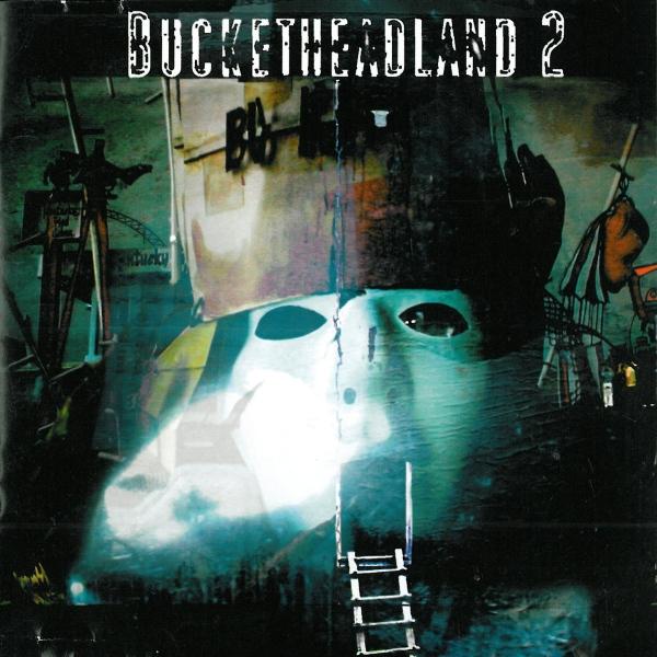Buckethead  — Bucketheadland 2