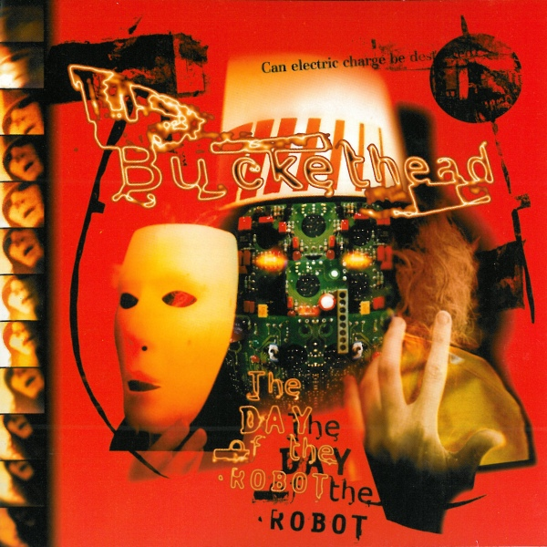 Buckethead — The Day of the Robot