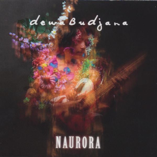 Dewa Budjana — Naurora