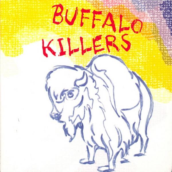 Buffalo Killers — Buffalo Killers