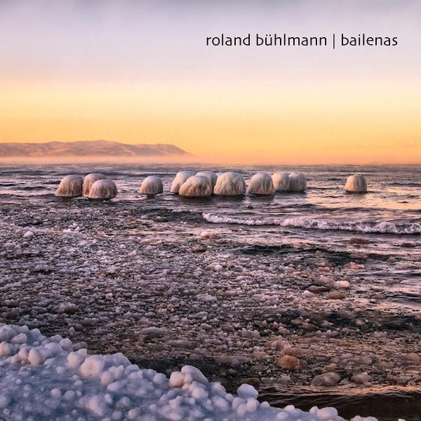 Roland Bühlmann — Bailenas