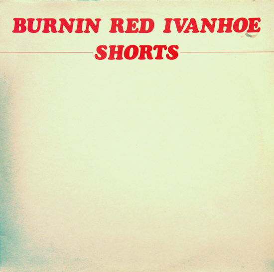 Burnin Red Ivanhoe — Shorts