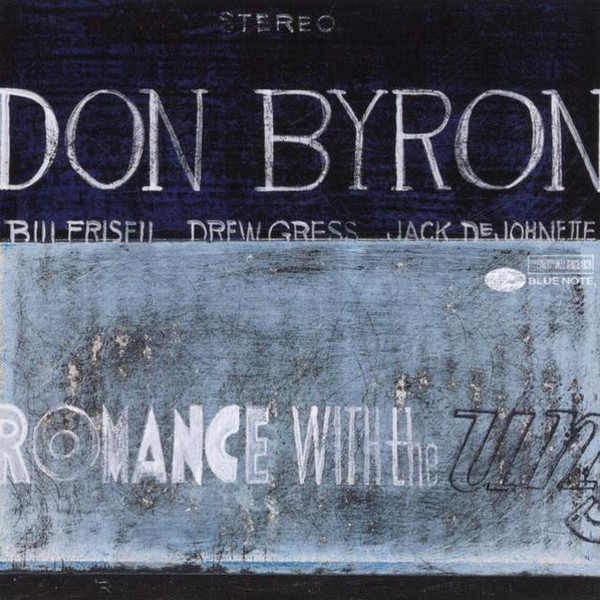 Don Byron — Romance with the Unseen